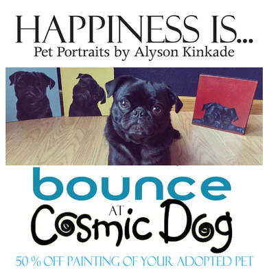 Fill the Bus to Fill their Bowls! Adoption Event & Fundraiser Wednesday, August 23rd 1-8pm Cosmic Dog ​ Adoption/Fundraiser event benefiting Bounce Animal Rescue. Find your new furry family member. 4pm-8pm  ​I'm offering 50% off my regular commission price to paint your newly adopted pet from this one-day event Bounce Animal Rescue at Cosmic Dog #AdoptARescue  Cosmic Dog 116 West 4th Street, Loveland, Colorado 80537 970-631-4387 Get your dirty mutt in here.   $1 from each Loveland Aleworks pint will be donated to Bounce Animal Rescue Aug 23rd from 6pm-11pm.